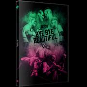 """Beyond Wrestling DVD August 13, 2017 """"Bye Bye Beautiful"""" - Somerville, MA"""