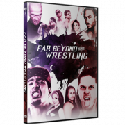"Beyond Wrestling DVD September 24, 2017 ""Far Beyond Wrestling"" - Worcester, MA"