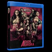 "Womens' Wrestling Revolution Blu-ray/DVD October 8, 2017 ""Adios Aurora"" - Providence, RI"
