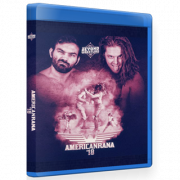 "Beyond Wrestling Blu-ray/DVD July 30, 2018 ""Americanrana '18"" - Worcester, MA"
