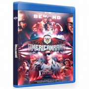 "Beyond Wrestling Blu-ray/DVD July 28, 2019 ""Americanrana '19"" - Mashantucket, CT"