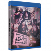 "Beyond Wrestling Blu-ray/DVD July 26, 2020 ""Two Weeks Notice"" - Atlantic City, NJ"