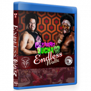 "Bizarro Lucha Blu-ray/DVD September 1, 2019 ""Endless Waltz"" - Indianapolis, IN"