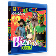 "Bizarro Lucha Blu-ray/DVD April 28, 2019 ""4 Letter Word"" - Indianapolis, IN"