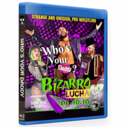 "Bizarro Lucha Blu-ray/DVD June 16, 2019 ""Who's Your Daddy?"" - Indianapolis, IN"
