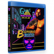 "Bizarro Lucha Blu-ray/DVD March 15, 2020 ""The Ghost In The Machine"" - Indianapolis, IN"