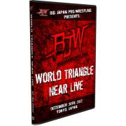 "BJW DVD December 30, 2012 ""World Triangle Near Live"" - Tokyo, Japan"