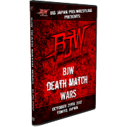"BJW DVD October 29, 2012 ""BJW Death Match Wars"" - Tokyo, Japan"