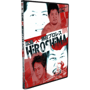 "BJW DVD March 17, 2013 ""Big Japan Wrestling in Hiroshima"" - Hiroshima, Japan"