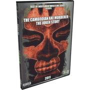"""Joker DVD """"The Cambodian Axe Murderer: The Joker Story"""""""