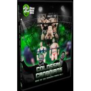 "Best Of Monster Mafia DVD ""Colossal Canadians: Volume 1"""