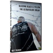 "Matt Tremont DVD ""Bleeding Black & Yellow: The Ultraviolent Dream"""