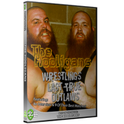 "The Hooligans DVD ""Wrestling's Last True Outlaws"": The Hooligans Story"""