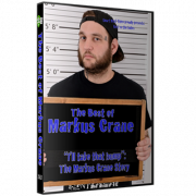 "Best on the Indies Markus Crane DVD ""I'll Take That Bump - The Markus Crane Story"""