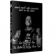 "Best on the Indies DVD : Rickey Shane Page ""Sad Boy, Nice Boy: The Ballad of Rickey Shane Page"""
