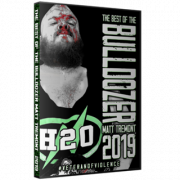 "Best Of Matt Tremont DVD ""The Bulldozer 2019: Veteran Of Violence 2"""