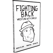 "C*4/ISW DVD August 12, 2011 ""Fighting Back: Wrestling With Cancer"" - Ottawa, ON"