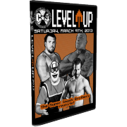 "C*4 Wrestling DVD March 9, 2013 ""Level Up"" - Ottawa, ON"