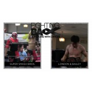 "C*4/ISW August 16, 2013 ""Fighting Back: Wrestling With Cancer 3"" - Ottawa, ON (Download)"