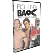 "C*4/ISW DVD August 16, 2013 ""Fighting Back: Wrestling With Cancer 3"" - Ottawa, ON"