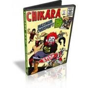 "Chikara DVD August 5, 2007 ""Maximum Overdraft"" - Philadelphia, PA"