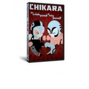 """Chikara DVD September 20, 2008 """"The Artistic Pursuit of Being Yourself"""" - Streamwood, IL"""