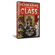 "Chikara DVD January 31, 2010 ""A Touch of Class"" - Philadelphia, PA"