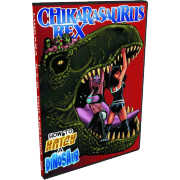 "Chikara DVD June 2, 2012 ""Chikarasaurus Rex: How To Hatch A Dinosaur"" - Philadelphia, PA"