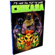 "Chikara DVD March 25, 2012 ""It's How You Play the Game"" - Ottawa, ON"