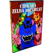 "Chikara DVD November 10, 2012 ""Zelda The Great"" - Chicago, IL"