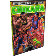 "Chikara DVD November 18, 2012 ""The Cibernetico Rises"" - Manhattan, NY"