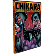 "CHIKARA DVD February 10, 2013 ""While The Dawn Is Breaking"" - Easton, PA"