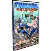 """CHIKARA DVD March 9, 2013 """"Watchmaker"""" - Orlando, FL"""