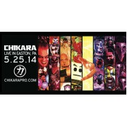 "CHIKARA May 25, 2014 ""You Only Live Twice"" - Easton, PA (Download)"
