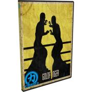 """Chikara DVD June 22, 2014 """"Goldfinger"""" - Detroit, MI"""