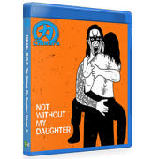 "Chikara Blu-ray/DVD October 23, 2015 ""Not Without My Daughter"" - Chicago, IL"