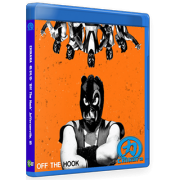 "Chikara Blu-ray/DVD October 24, 2015 ""Off the Hook"" - Jeffersonville, IN"