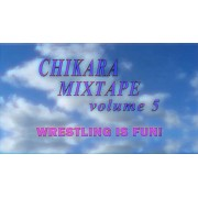 CHIKARA Mixtape #5: FUN! (Download)