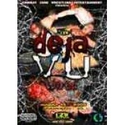"CZW DVD August 13, 2005 ""Deja Vu 3"" - Philadelphia, PA"