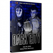"CZW DVD June 29, 2018 ""Dark City"" - Asbury Park, NJ"
