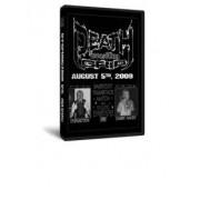 Deathgrip DVD August 5, 2009
