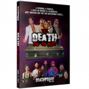 "DeathProof Fight Club DVD June 11, 2017 ""Till Death Do Us Part V"" - Toronto, ON"
