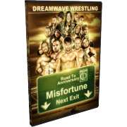 "DreamWave DVD March 1, 2014 ""Road to Anniversary: Misfortune"" - LaSalle, IL"