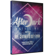 "After Dark Wrestling DVD June 13, 2015 ""Debut Show"" - LaSalle, IL"