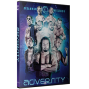 "DreamWave Wrestling DVD August 1, 2015 ""Adversity"" - LaSalle, IL"