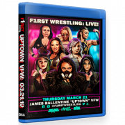"F1RST Wrestling Blu-ray/DVD March 21, 2019 ""Uptown VFW 5"" - Minneapolis, MN"