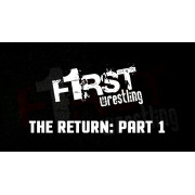 "F1RST Wrestling Blu-ray/DVD November 1, 2020 ""The Return 2020: Part 1 & 2"" - St. Paul, MN"