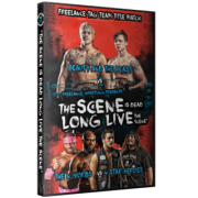 "Freelance Wrestling DVD February 5, 2016 ""The Scene is Dead, Long Live the Scene"" - Chicago, IL"