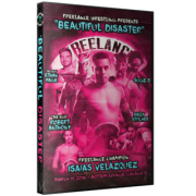 "Freelance Wrestling DVD March 11, 2016 ""Beautiful Disaster"" - Chicago, IL"