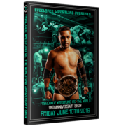 "Freelance Wrestling DVD June 10, 2016 ""Freelance Wrestling vs. The World: 2nd Anniversary"" - Chicago, IL"